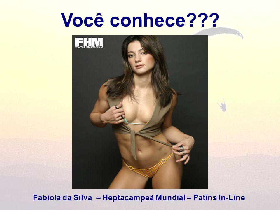 Você conhece??? Fabíola da Silva – Heptacampeã Mundial – Patins In-Line