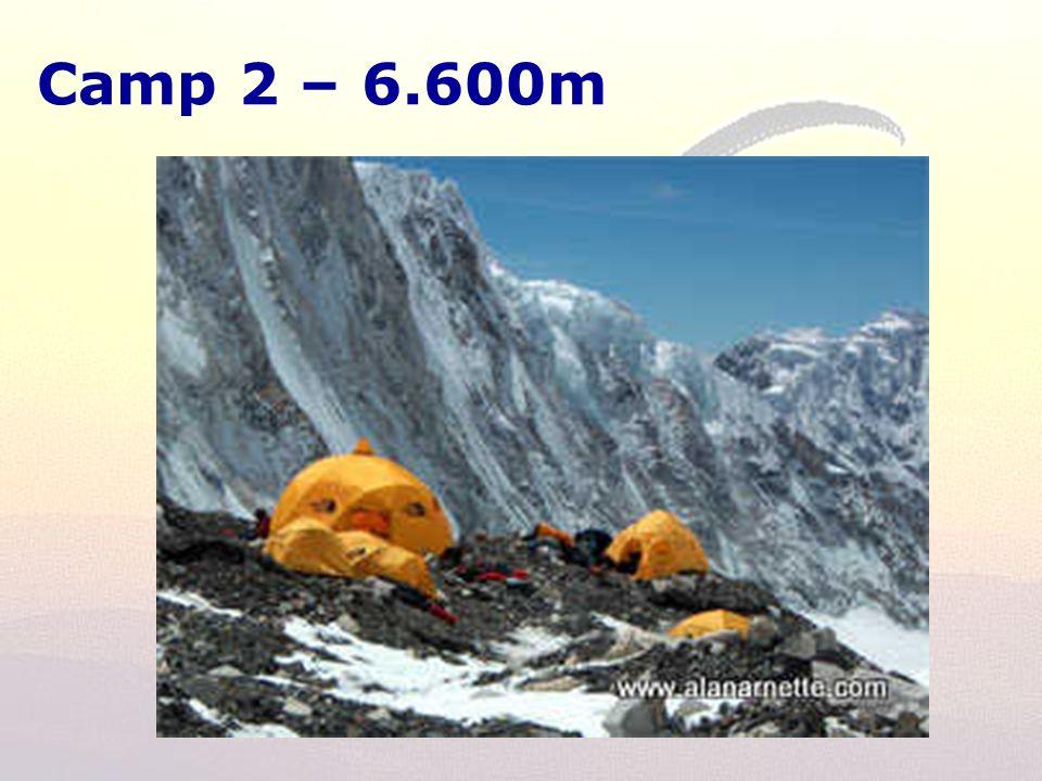 Camp 2 – 6.600m