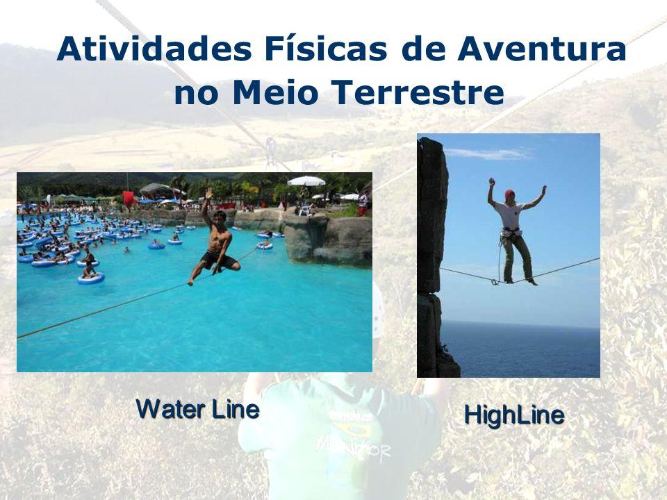 Atividades Físicas de Aventura no Meio Terrestre Water Line HighLine