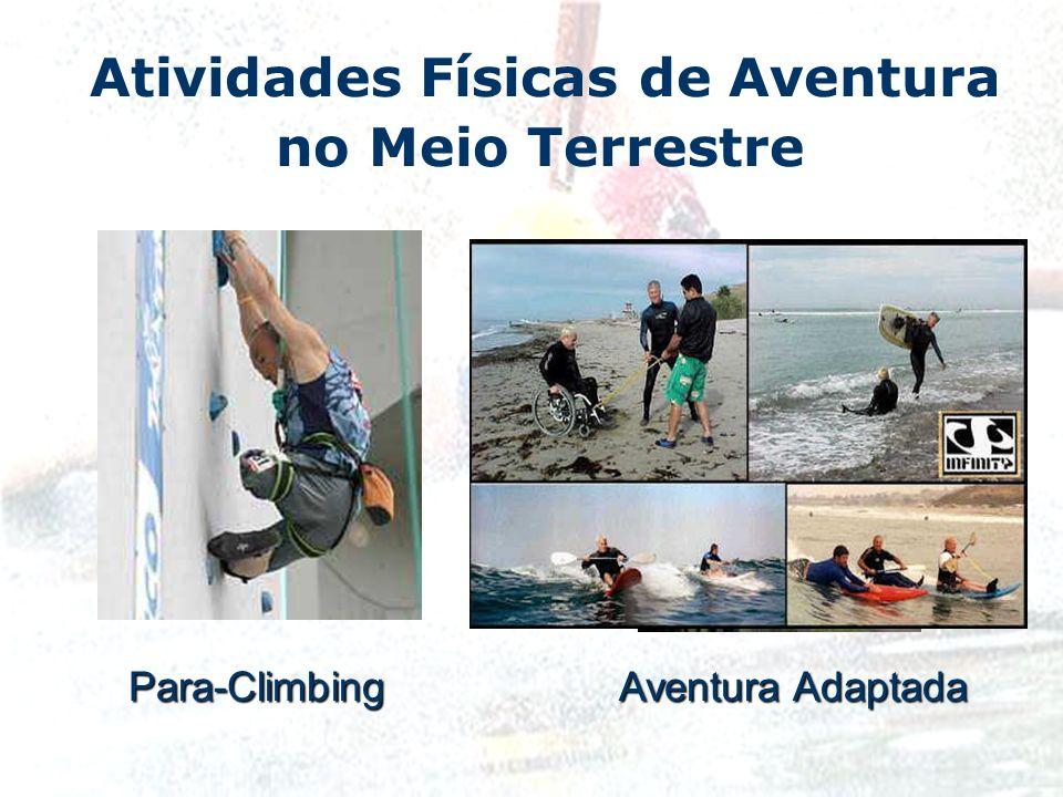 Atividades Físicas de Aventura no Meio TerrestrePara-Climbing Aventura Adaptada