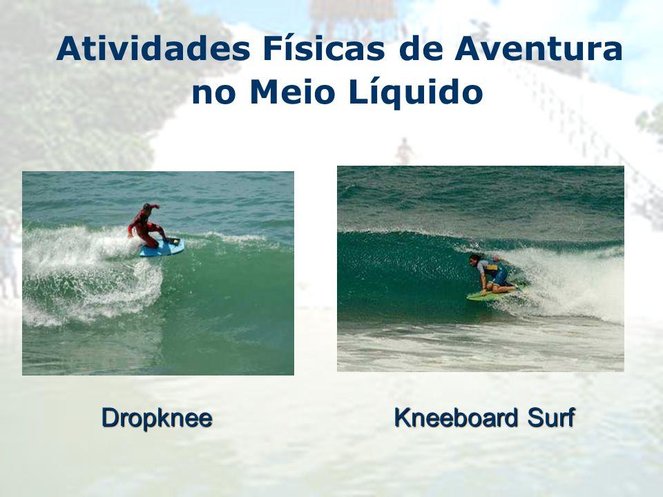Atividades Físicas de Aventura no Meio Líquido Kneeboard Surf Dropknee