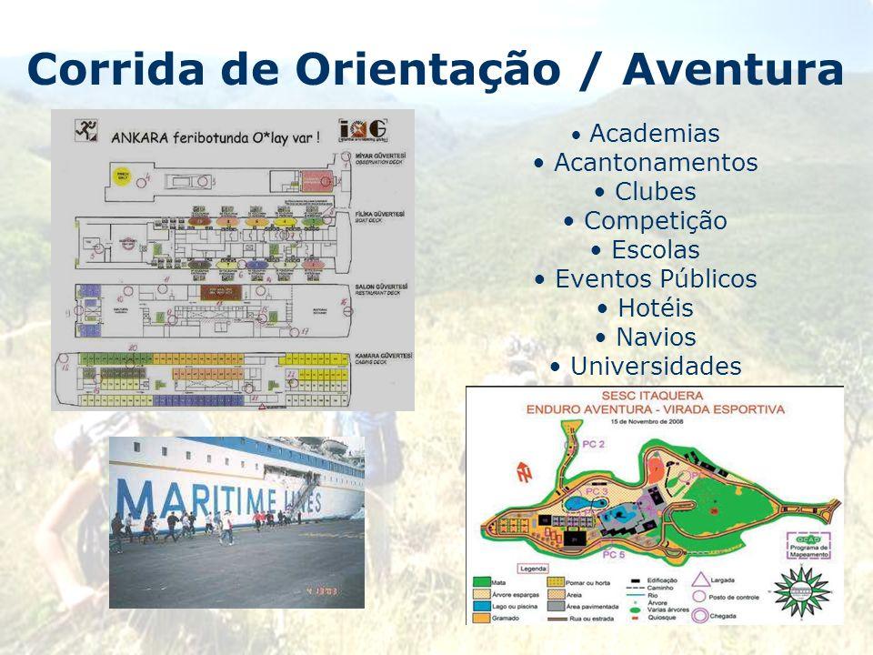 Corrida de Orientação / Aventura Academias Acantonamentos Clubes Competição Escolas Eventos Públicos Hotéis Navios Universidades