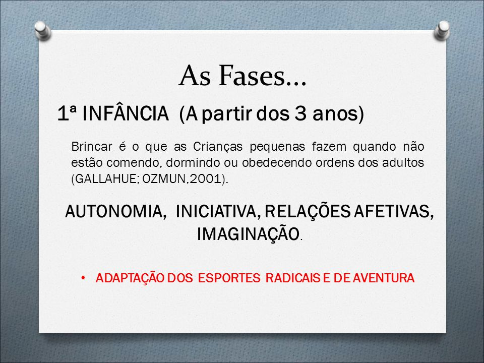 As Fases...