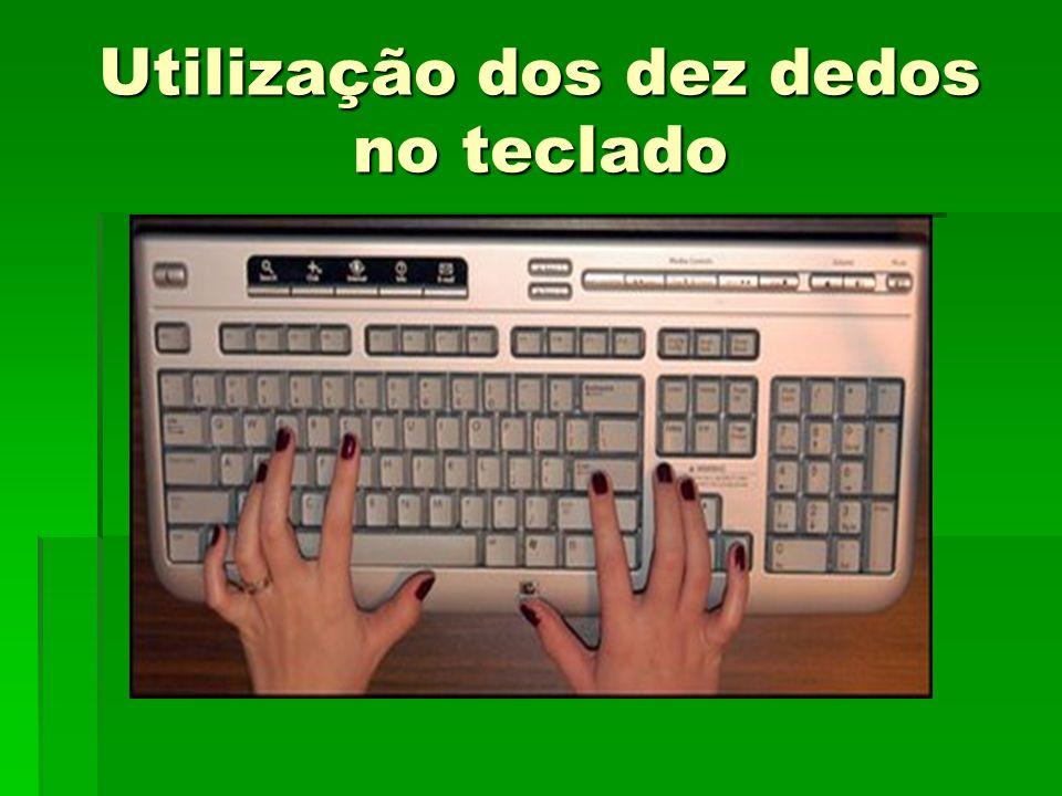 Utilização dos dez dedos no teclado