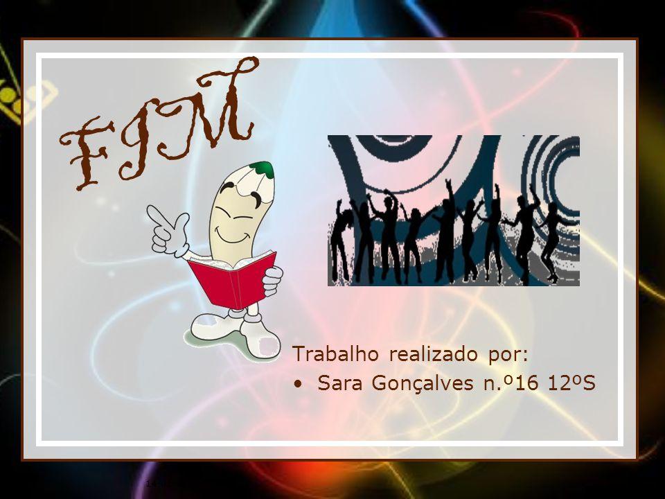 FIM Trabalho realizado por: Sara Gonçalves n.º16 12ºS 14-01-2014