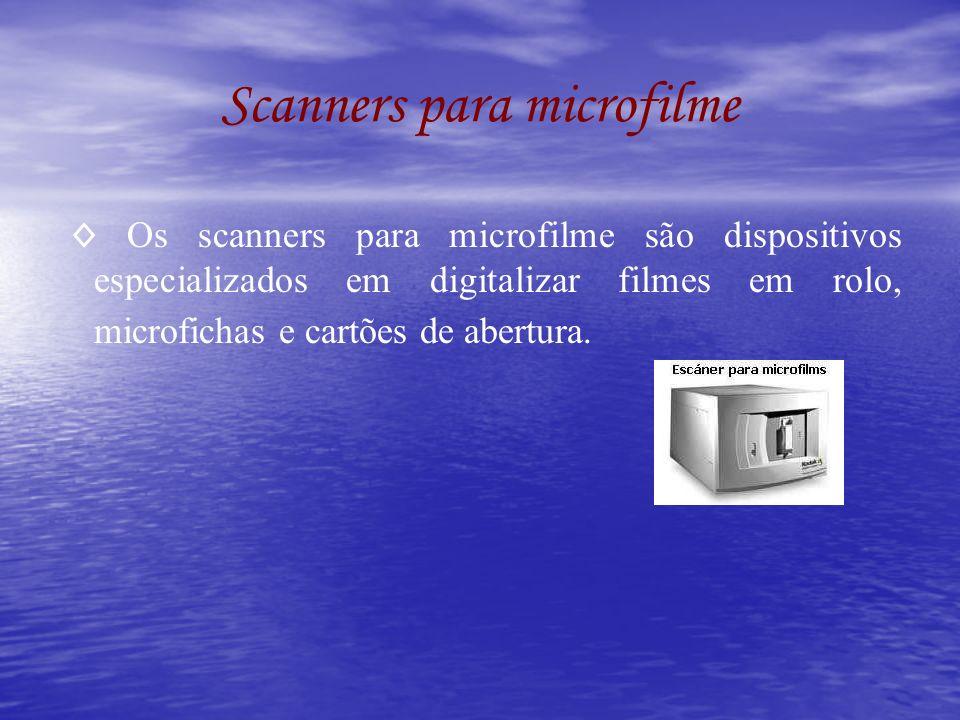 Scanners para microfilme Os scanners para microfilme são dispositivos especializados em digitalizar filmes em rolo, microfichas e cartões de abertura.