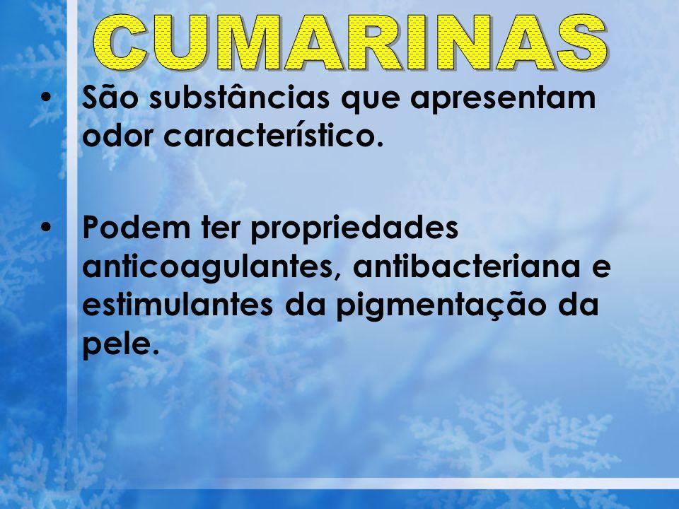 São substâncias que apresentam odor característico. Podem ter propriedades anticoagulantes, antibacteriana e estimulantes da pigmentação da pele.