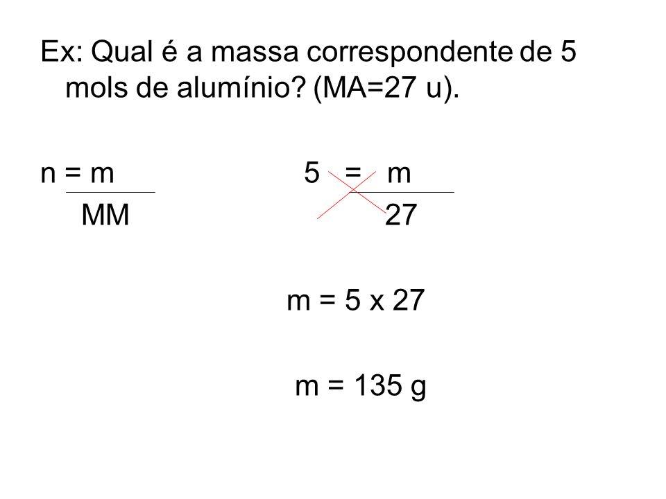 Ex: Quantas moléculas existem em 88 g de dióxido de carbono (CO 2 )? MM=44 u 1 mol = 44 g = 6,02x10 23 moléculas 44 g 6,02x10 23 moléculas 88 g x molé