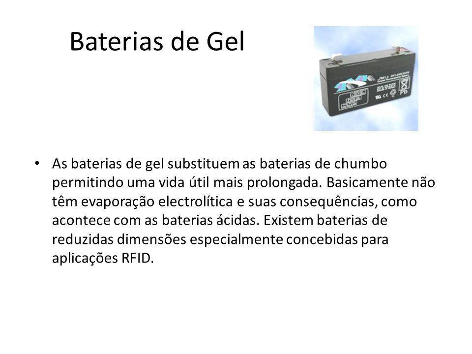 Baterias de Gel As baterias de gel substituem as baterias de chumbo permitindo uma vida útil mais prolongada. Basicamente não têm evaporação electrolí