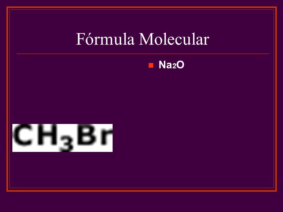 Fórmula Molecular Na 2 O
