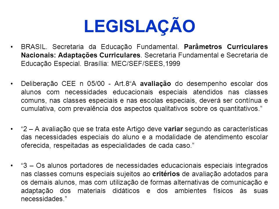 LEGISLAÇÃO BRASIL. Secretaria da Educação Fundamental. Parâmetros Curriculares Nacionais: Adaptações Curriculares. Secretaria Fundamental e Secretaria