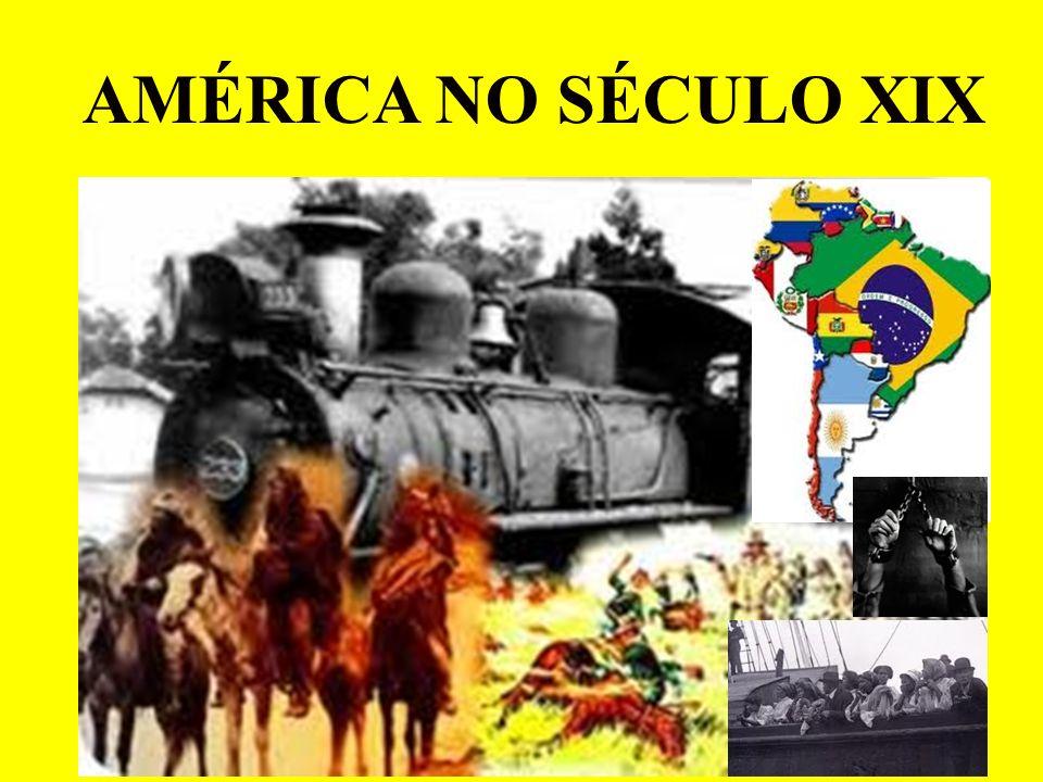 AMÉRICA NO SÉCULO XIX