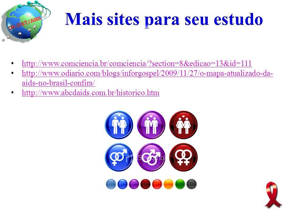 http://www.comciencia.br/comciencia/?section=8&edicao=13&id=111 http://www.odiario.com/blogs/inforgospel/2009/11/27/o-mapa-atualizado-da- aids-no-bras