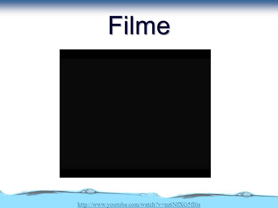 Filme http://www.youtube.com/watch?v=m6NfXG5fI0s