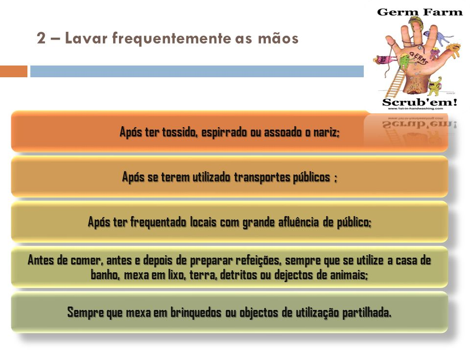 2 – Lavar frequentemente as mãos