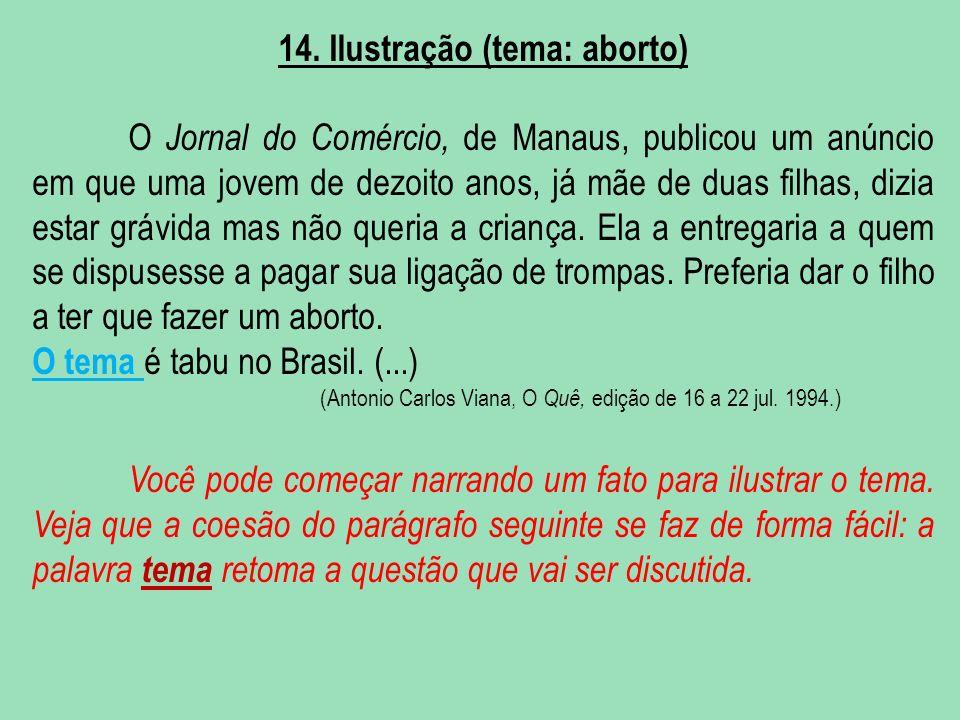 14. Ilustração (tema: aborto) O Jornal do Comércio, de Manaus, publicou um anúncio em que uma jovem de dezoito anos, já mãe de duas filhas, dizia esta