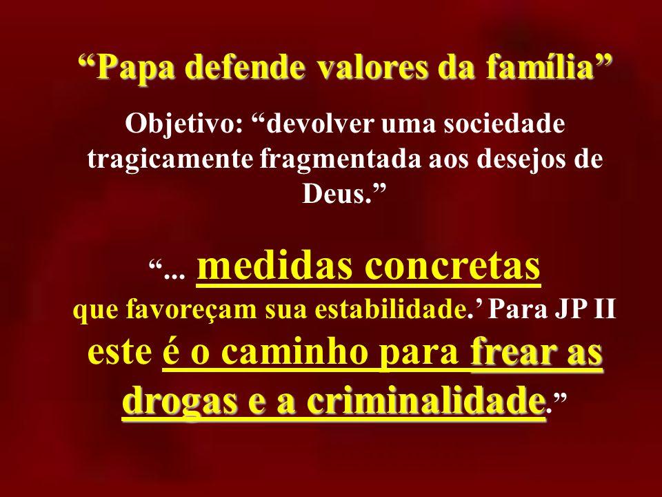 Missa dominical Missa dominical, testemunho eloqüente para um mundo sem Deus; assegura o Papa Em particular, menciona: o desmoronamento da vida famili