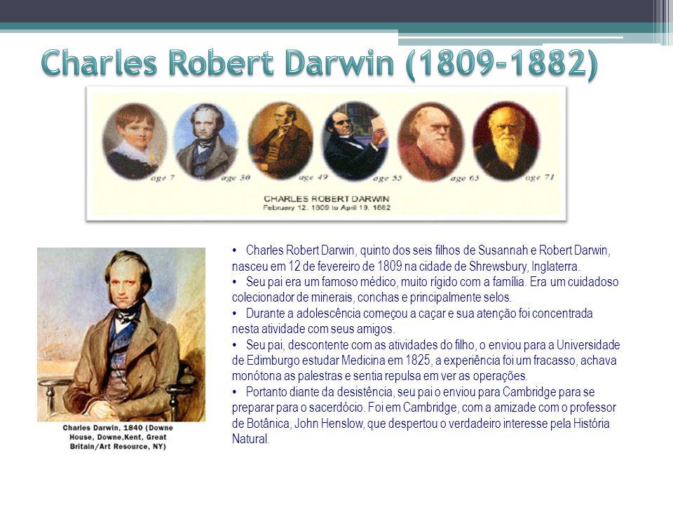 Charles Robert Darwin, quinto dos seis filhos de Susannah e Robert Darwin, nasceu em 12 de fevereiro de 1809 na cidade de Shrewsbury, Inglaterra. Seu