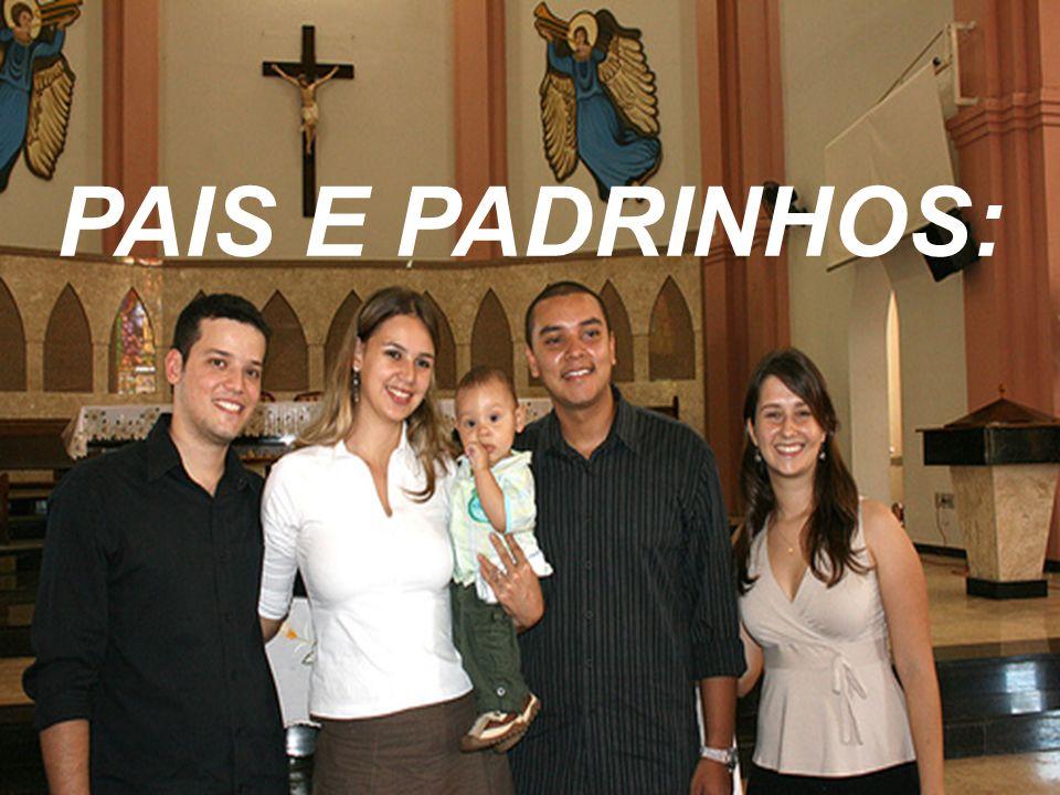 PAIS E PADRINHOS: