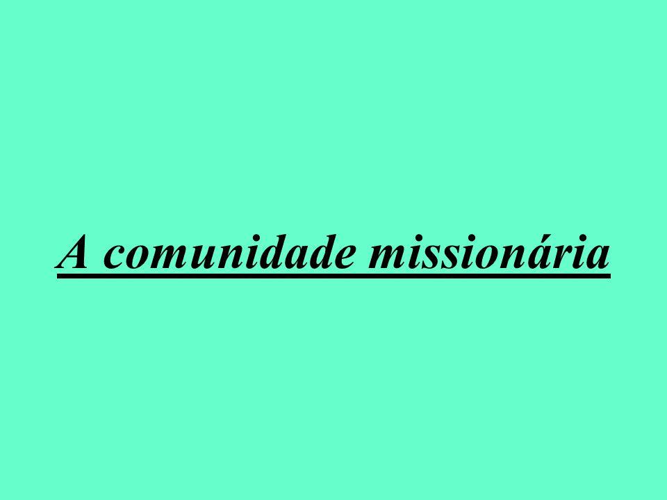 A comunidade missionária