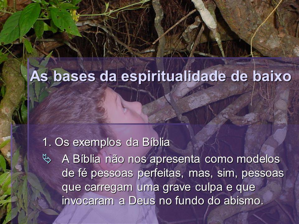 As bases da espiritualidade de baixo 1.