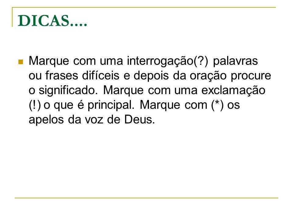 DICAS....
