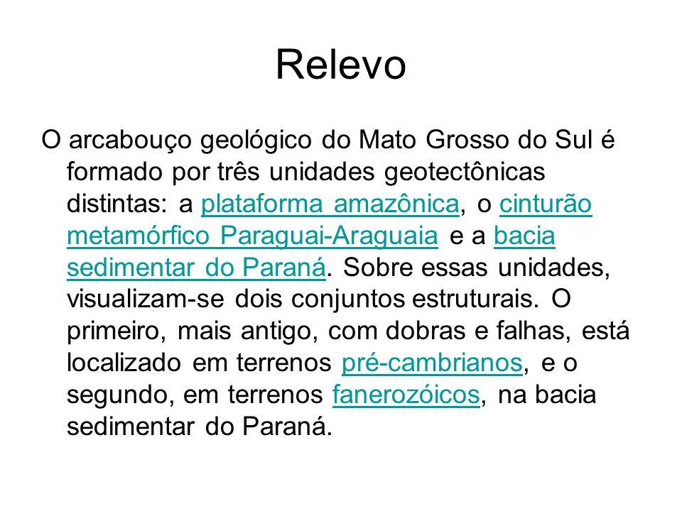 Relevo O arcabouço geológico do Mato Grosso do Sul é formado por três unidades geotectônicas distintas: a plataforma amazônica, o cinturão metamórfico Paraguai-Araguaia e a bacia sedimentar do Paraná.