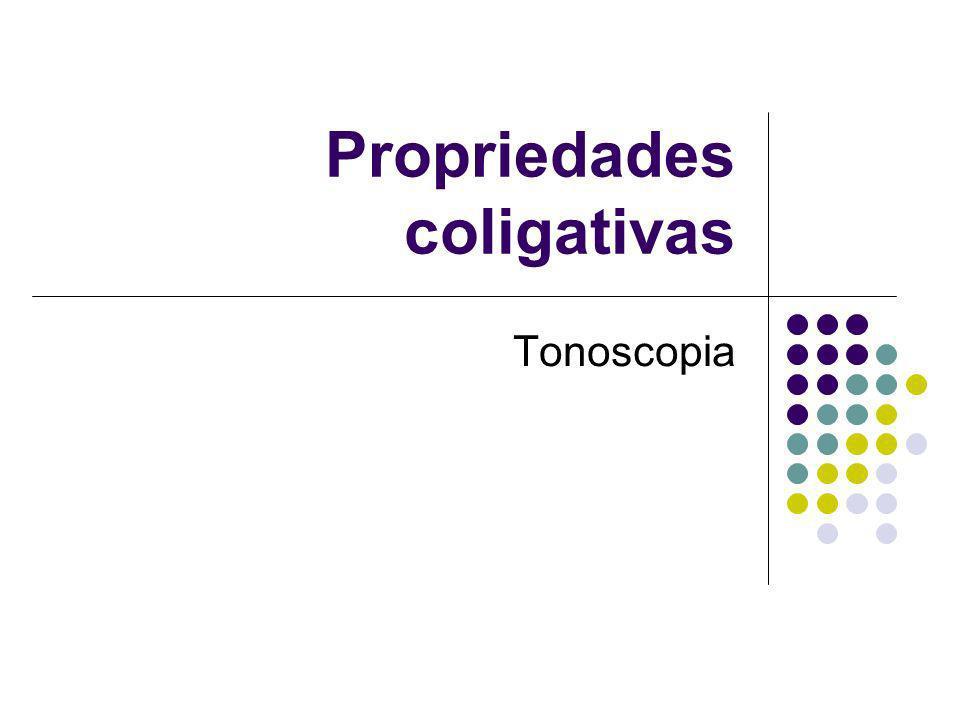 Propriedades coligativas Tonoscopia