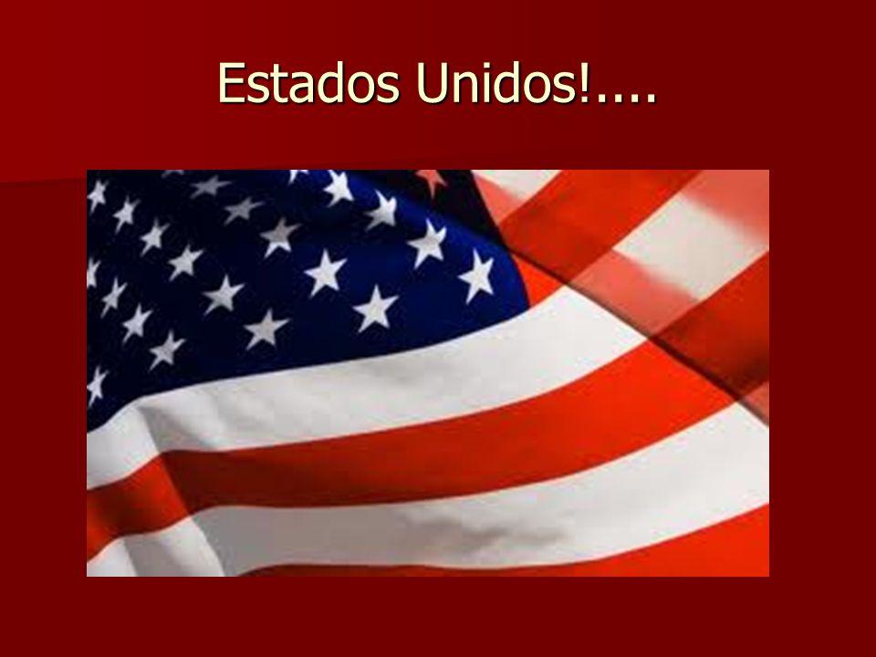 Estados Unidos!....