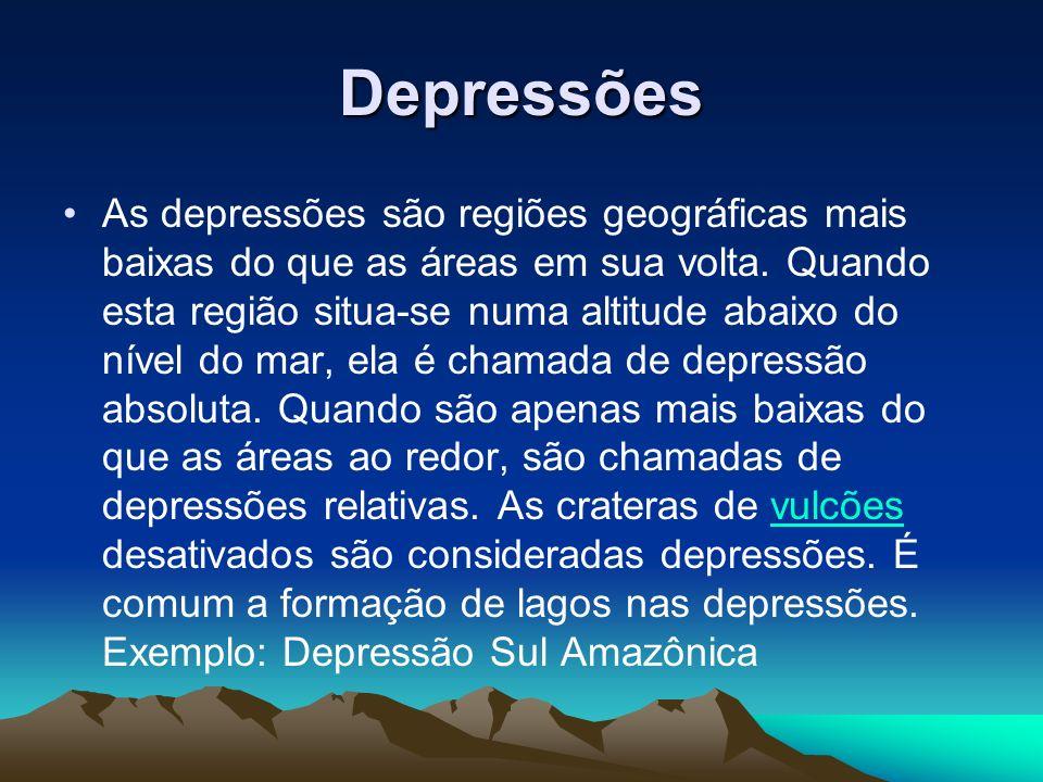 Depressões As depressões são regiões geográficas mais baixas do que as áreas em sua volta. Quando esta região situa-se numa altitude abaixo do nível d