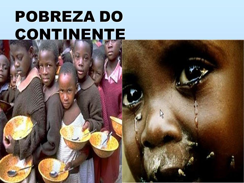 POBREZA DO CONTINENTE
