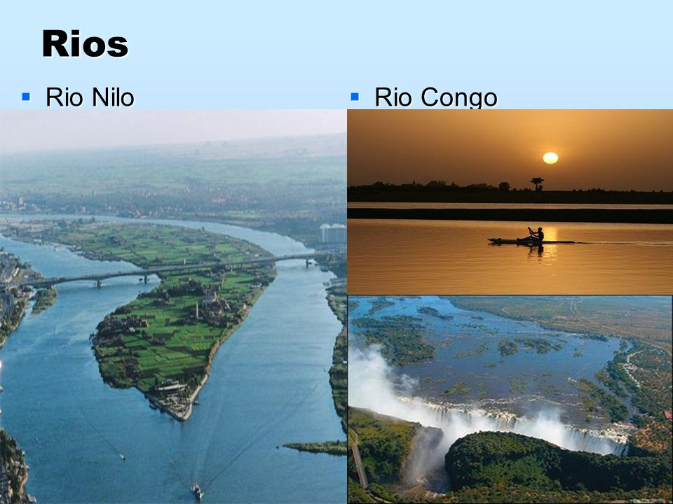 Rios Rio Nilo Rio Nilo Rio Congo Rio Congo