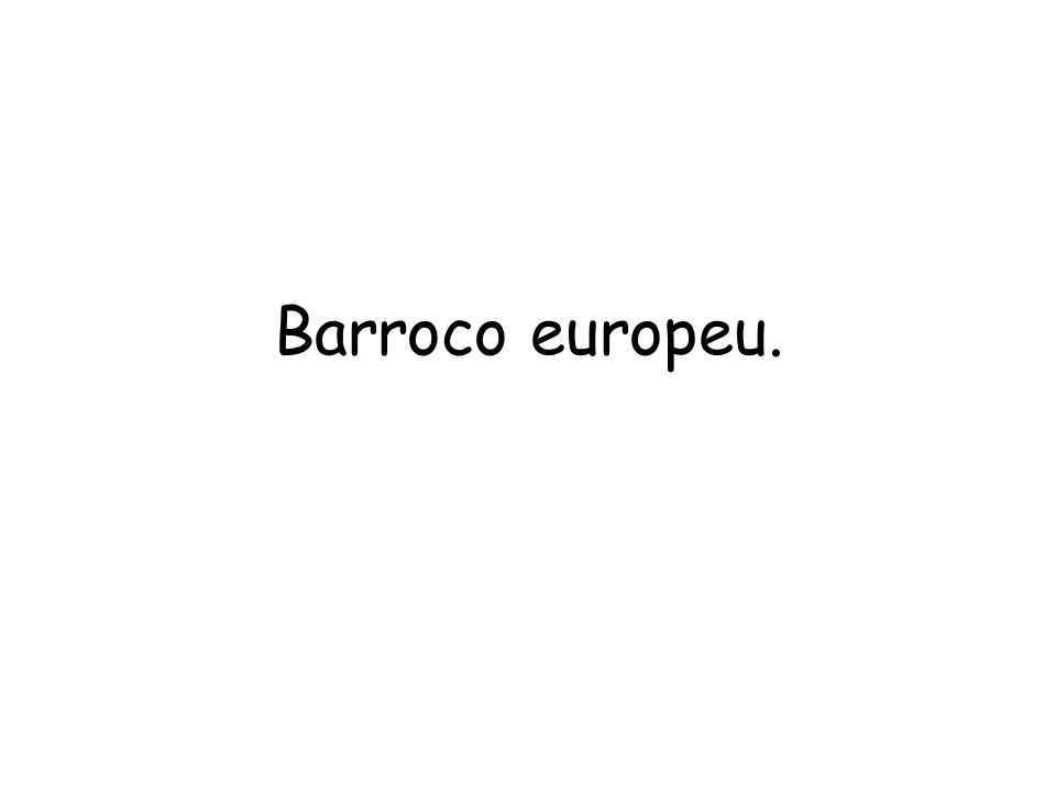 Barroco europeu.