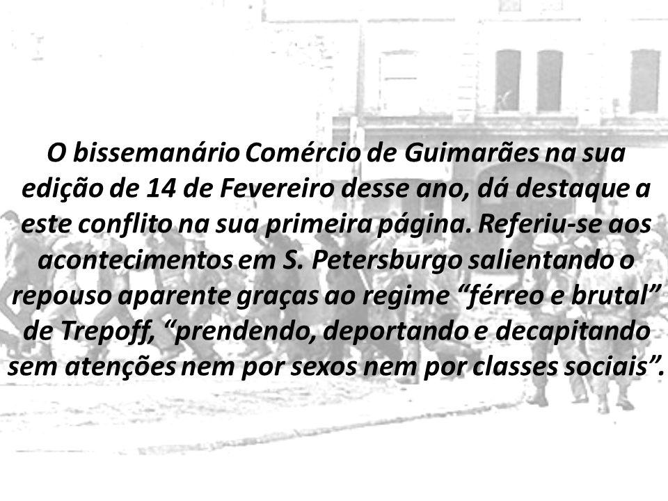 O bissemanário Comércio de Guimarães na sua edição de 14 de Fevereiro desse ano, dá destaque a este conflito na sua primeira página. Referiu-se aos ac