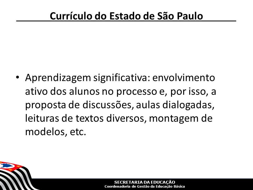 SECRETARIA DA EDUCAÇÃO Coordenadoria de Gestão da Educação Básica
