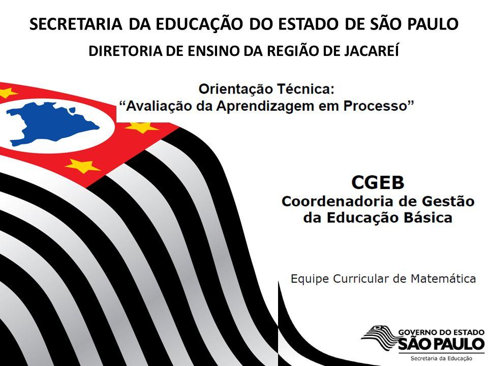 DIRETORIA DE ENSINO DA REGIÃO DE JACAREÍ SECRETARIA DA EDUCAÇÃO DO ESTADO DE SÃO PAULO