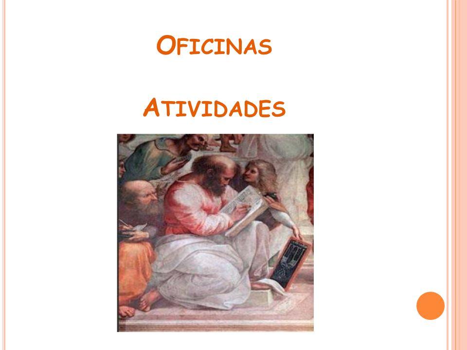 O FICINAS A TIVIDADES