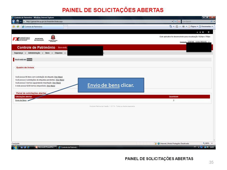 PAINEL DE SOLICITAÇÕES ABERTAS 35 Envio de bens clicar.