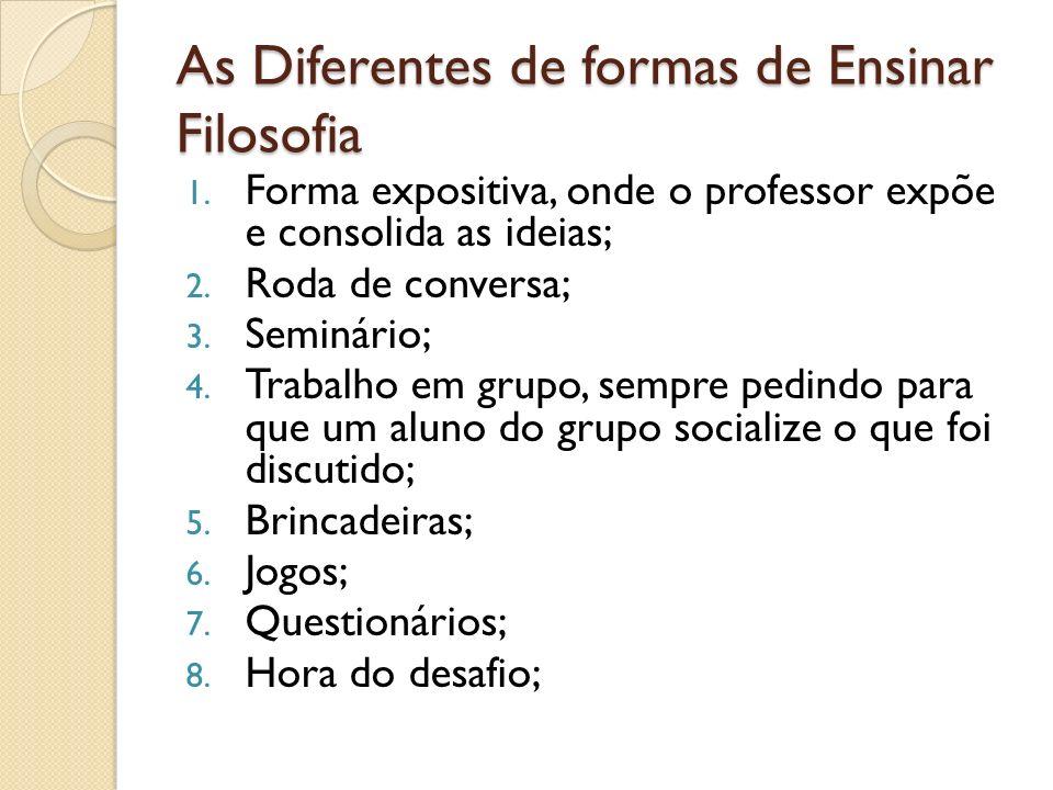 As Diferentes de formas de Ensinar Filosofia 1.