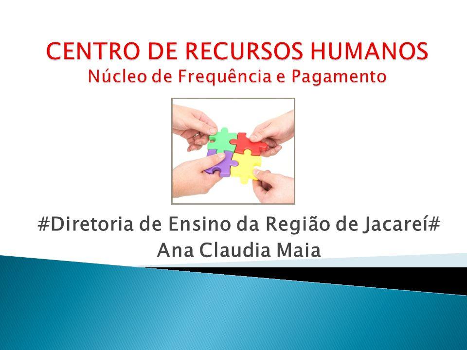 #Diretoria de Ensino da Região de Jacareí# Ana Claudia Maia