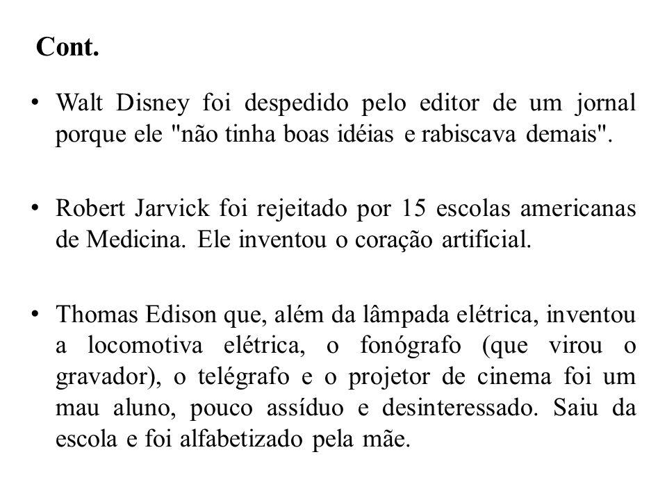 Cont. Walt Disney foi despedido pelo editor de um jornal porque ele