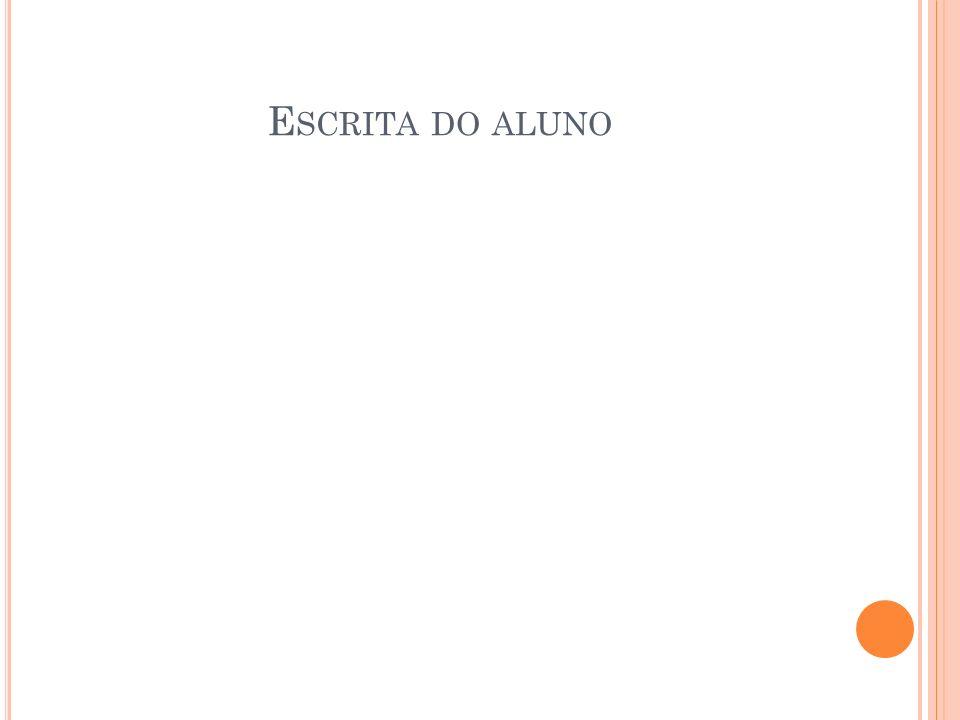 E SCRITA DO ALUNO