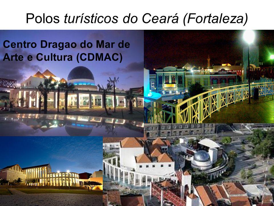 Polos turísticos do Ceará (Fortaleza) Centro Dragao do Mar de Arte e Cultura (CDMAC)