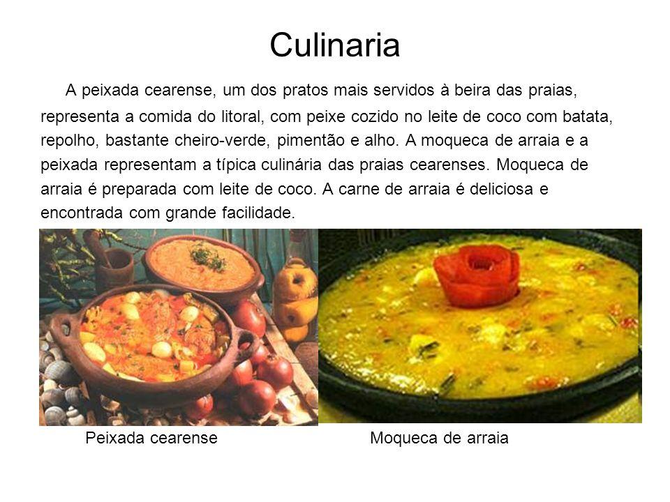 Culinaria A peixada cearense, um dos pratos mais servidos à beira das praias, representa a comida do litoral, com peixe cozido no leite de coco com ba