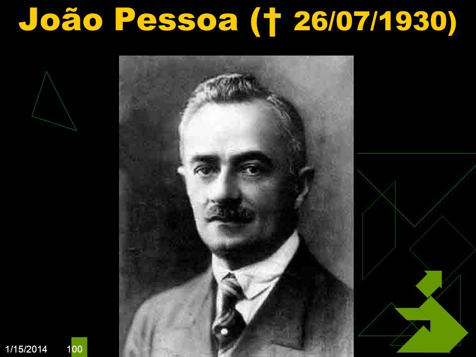 1/15/2014 100 João Pessoa ( 26/07/1930)