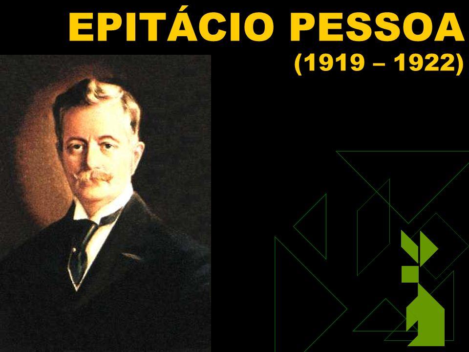 1/15/2014 84 EPITÁCIO PESSOA (1919 – 1922)