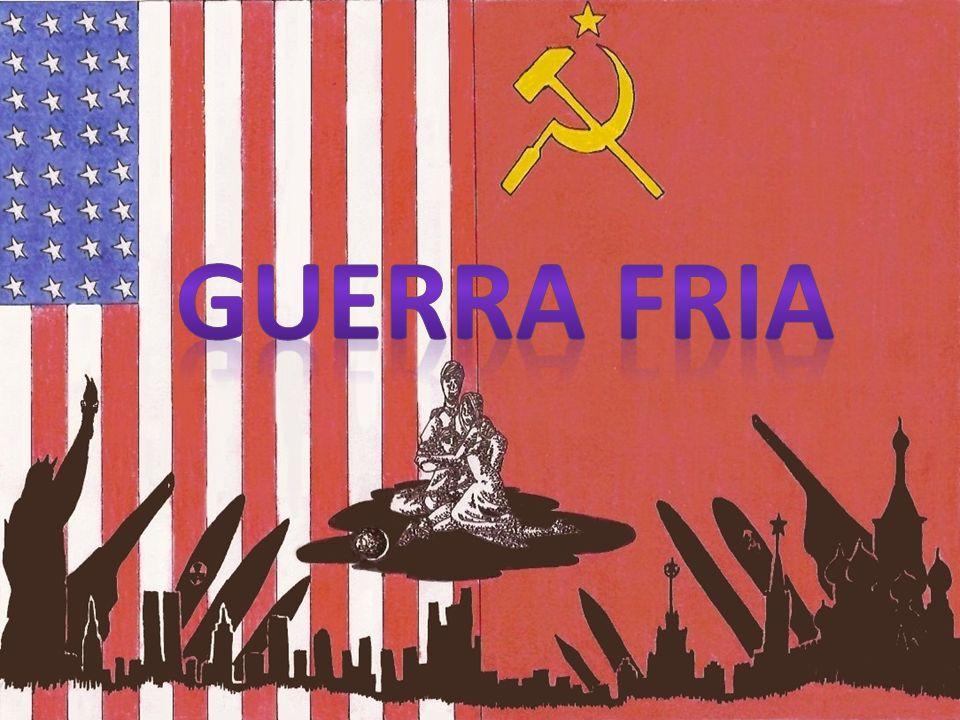PARTE 1 GUERRA FRIA CLÁSSICA (1947 – 1962)