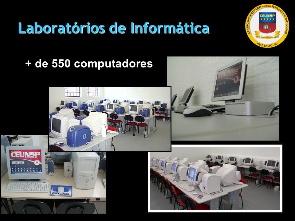 Laboratórios de Informática + de 550 computadores