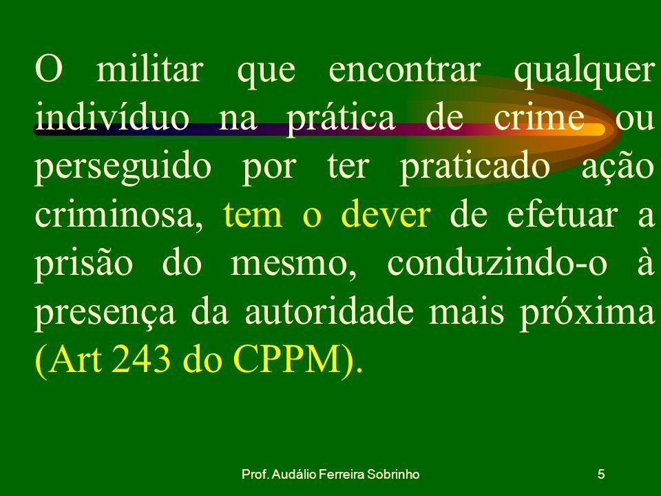 Prof.Audálio Ferreira Sobrinho15 Ausência de testemunhas Art.
