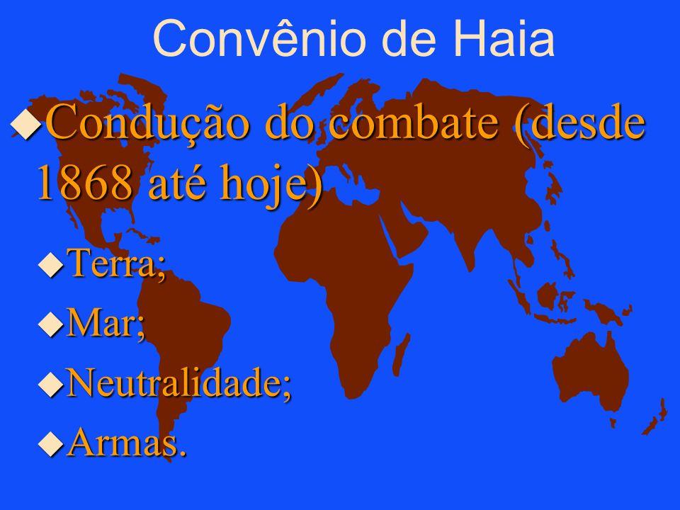 u Direito de Haia ê visa limitar os métodos e os meios utilizados no combate. 3. Legislação u Direito de Genebra ê visa a proteção das pessoas e dos b